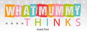 whatmummythinks-guest post
