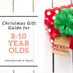 Christmas Gift Guide for 8-10 year olds